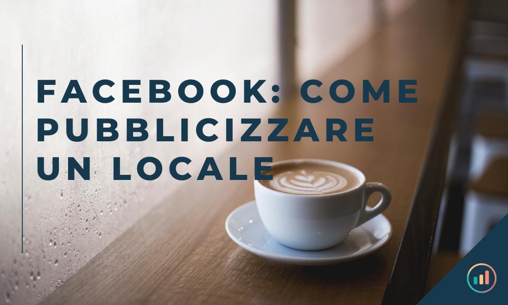 Facebook_ come pubblicizzare un locale