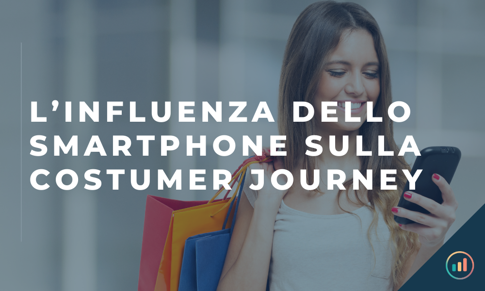 influenza smartphone nella costumer journey